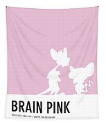 No01 My Minimal Color Code Poster Pinky And The Brain Tapestry