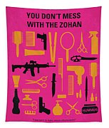 No743 My You Dont Mess With The Zohan Minimal Movie Poster Tapestry