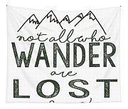 Not All Who Wander Green Tapestry