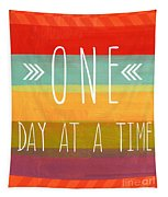 One Day At A Time Tapestry