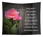 Pain Makes You Stronger Motivational Quotes Tapestry