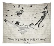 Peter Pan Quote Tapestry