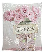 Shabby Chic Dreamy Pink Roses - Cottage Chic Pink Romantic Roses In Jar  - Dream Roses Tapestry