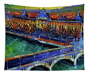 Pont Wilson And Hotel Dieu De Lyon By Mona Edulesco Tapestry