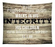 Proverbs 20 7 Tapestry