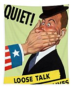 Quiet - Loose Talk Can Cost Lives  Tapestry