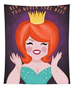 Red Hair Is The Crown You Never Take Off Tapestry