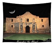 Remember The Alamo Tapestry