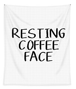 Resting Coffee Face-art By Linda Woods Tapestry by Linda Woods