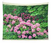 Romantic Rhododendrons Tapestry