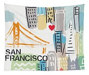 San Francisco Cityscape- Art By Linda Woods Tapestry