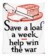 Save A Loaf A Week - Help Win The War Tapestry