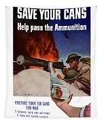 Save Your Cans - Help Pass The Ammunition Tapestry