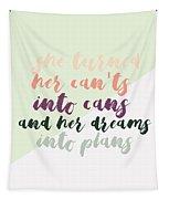 She Turned  Tapestry