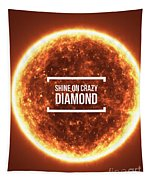 Shine On Crazy Diamond Tapestry