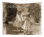 Sisters-sepia Tapestry