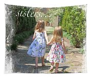 Sisters-true Blessing Tapestry