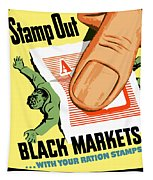 Stamp Out Black Markets Tapestry