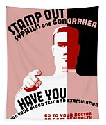 Stamp Out Syphilis And Gonorrhea Tapestry
