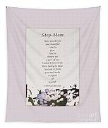 Step Mom Tapestry