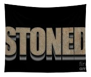 Stoned Tee Tapestry