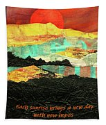 Sunrise Brings A New Day Tapestry