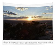 Sunset Valley Of The Gods Utah 01 Text Tapestry