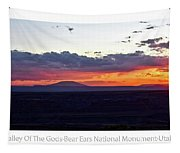 Sunset Valley Of The Gods Utah 05 Text Tapestry