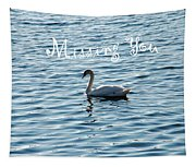 Swan Miss You Tapestry