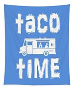 Taco Time Food Truck Tee Tapestry