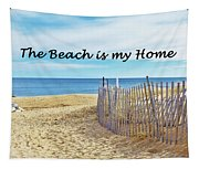 The Beach Is My Home Tapestry