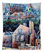 The Chateau Frontenac Tapestry