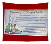 The Legend Of The Petrifying Springs Tapestry