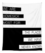 The Places We Have Never Known Tapestry