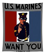The U.s. Marines Want You  Tapestry
