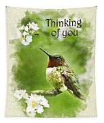 Thinking Of You Hummingbird Flora Fauna Greeting Card Tapestry