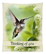 Thinking Of You Peaceful Love Hummingbird Greeting Card Tapestry
