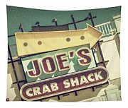 This Way To Joe's Crab Shack Tapestry
