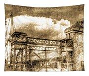 Tobaco Dock London Vintage Tapestry