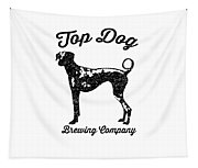 Top Dog Brewing Company Tee Tapestry