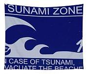 Topsail Island's Tsunami Zone Sign Tapestry