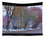 Transitions Autumn To Winter Snow Poster Tapestry