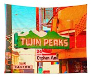 Twin Peaks Gay Bar In San Francisco . Painterly Style Tapestry