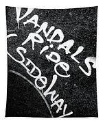 Vandals Ride Sideways Tapestry