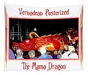 Vernadean Posterized - The Mama Dragon Tapestry