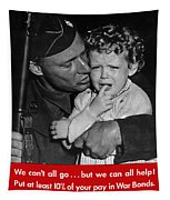 We Can't All Go - Ww2 Propaganda  Tapestry