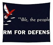 We The People Arm For Defense Tapestry