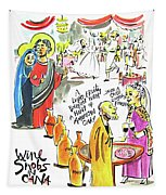 Wine Snobs In Cana - Mmwsc Tapestry