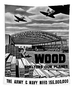 Wood Shelters Our Planes - Ww2 Tapestry by War Is Hell Store