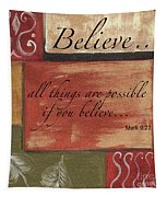 Words To Live By Believe Tapestry